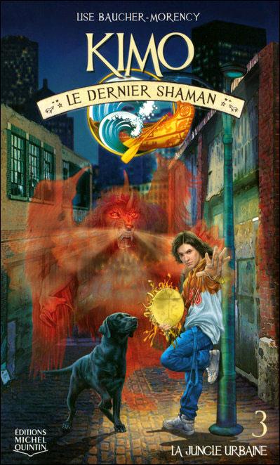 Kimo le dernier shaman - tome 3 La jungle urbaine