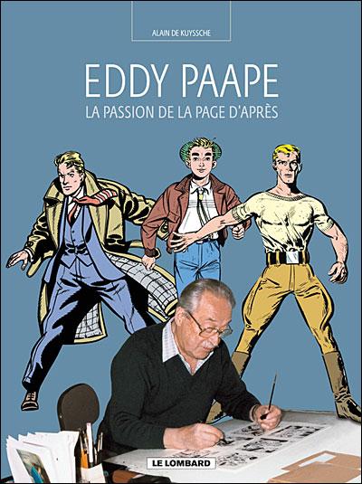 Auteurs Lombard - La Passion de la page d'après (Eddy Paape)