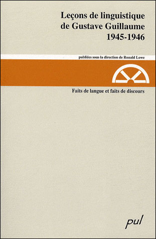 Leçons de linguistique de Gustave Guillaume : 1945-1946