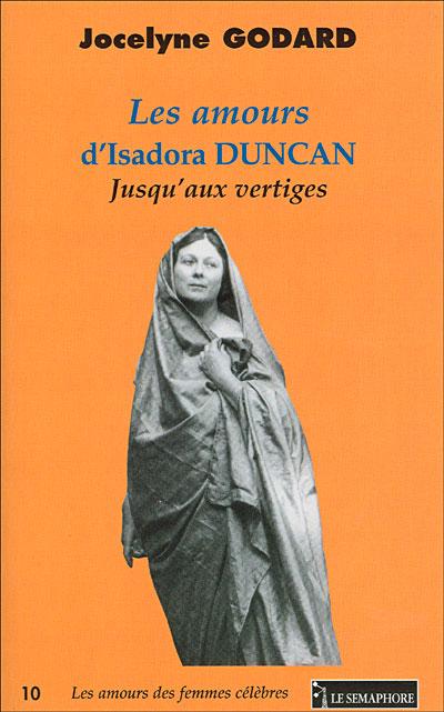 Les amours d'Isadora Duncan