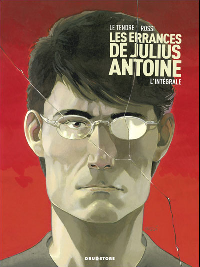 Les érrances de Julius Antoine - Intégrale Tomes 01 à 03
