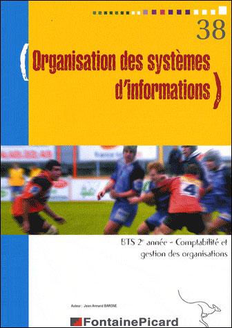 Organisation des systèmes d'informations, BTS 2ème année comptabilité et gestion des organisations