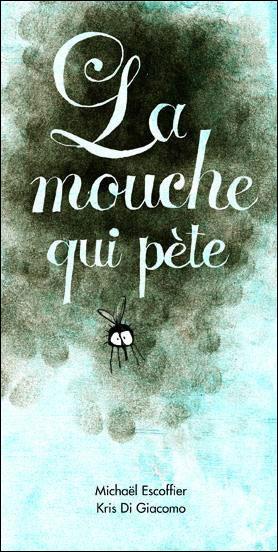 Mouche qui pete (La)