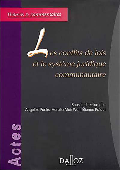 Les Conflits de lois et le système juridique communautaire