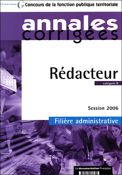 Rédacteur catégorie B filière administrative session 2006