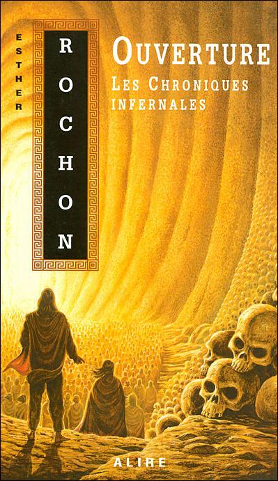 Les chroniques infernales - tome 3 Ouverture