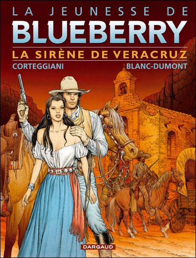 La Jeunesse de Blueberry - La Sirène de Vera Cruz