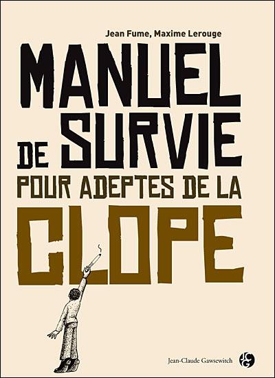Manuel de survie pour adeptes de la clope