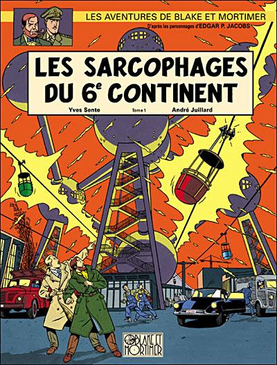 Blake & Mortimer - Tome 16 - Les Sarcophages du 6e continent