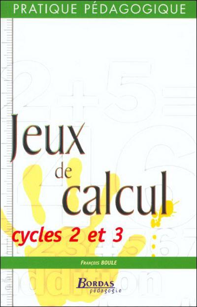 Jeux de calcul cycles 2 et 3