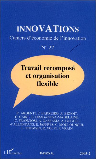 Travail recomposé et organisation flexible