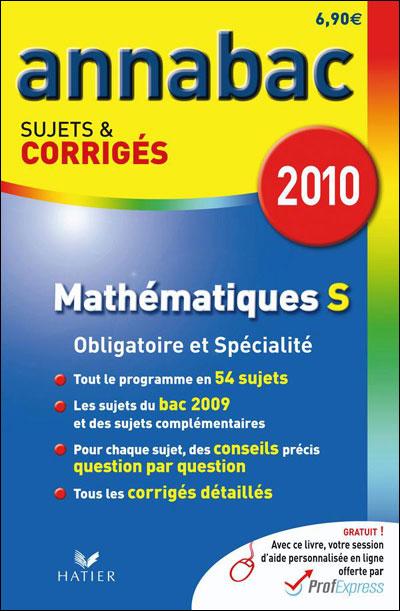 Annabac corrigés Mathématiques obligatoire et spécialisé Term S