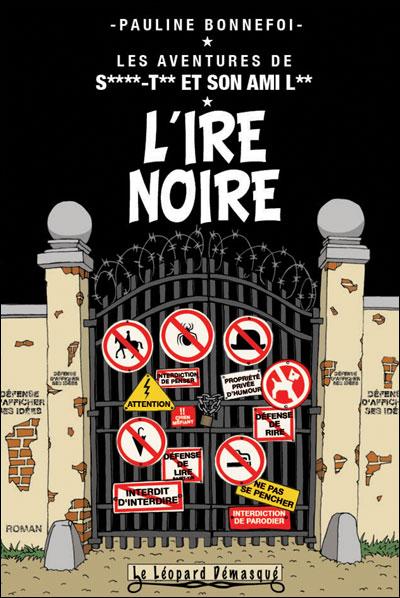 Les aventures de Saint-Tin et son ami Lou - Tome 7 : L'ire noire
