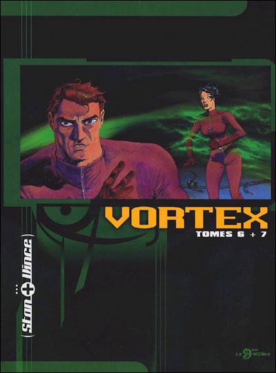Vortex T. 6 et T. 7