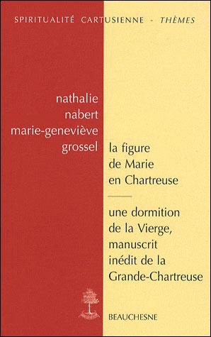 La figure de Marie en Chartreuse