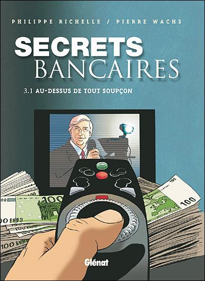 Secrets Bancaires - Tome 3.1