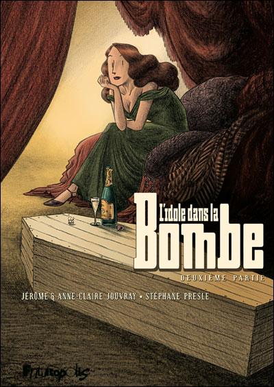L'idole dans la bombe
