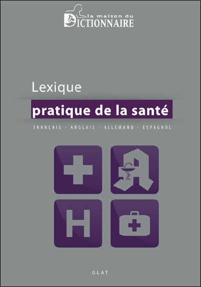 Dictionnaire pratique de la santé