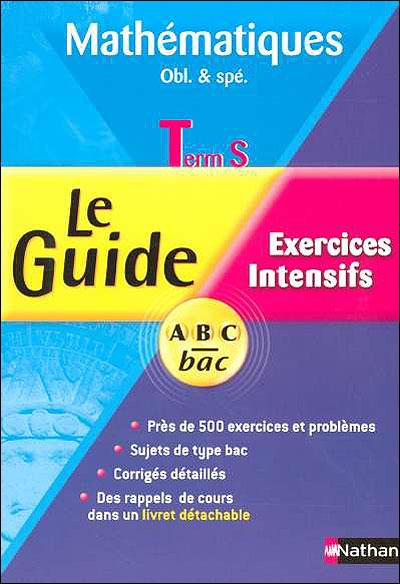 Le guide ABC Bac Spécial exercices - Tome 1 Tome 01 : Guide abc maths term s special