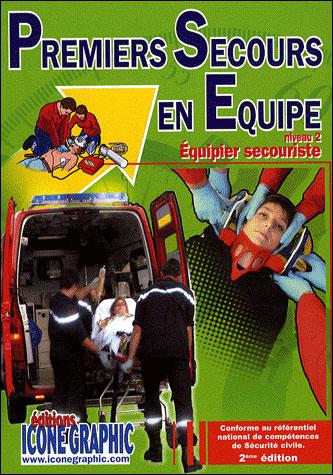 Premier secours en équipe niveau 2 : Equipier secouriste