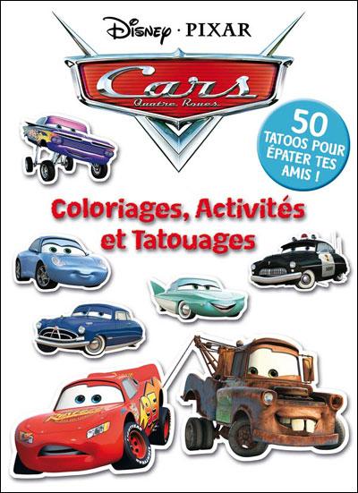 Cars -  : Coloriages, activités et tatouages