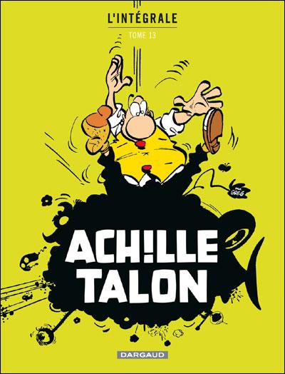 Achille Talon - Intégrales - Tome 13 - Mon Oeuvre à moi