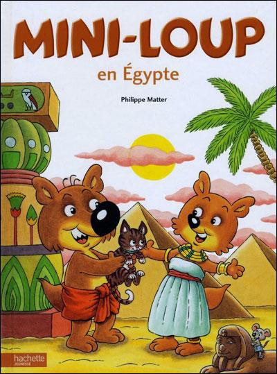 Mini-Loup -  : Mini-Loup en Egypte