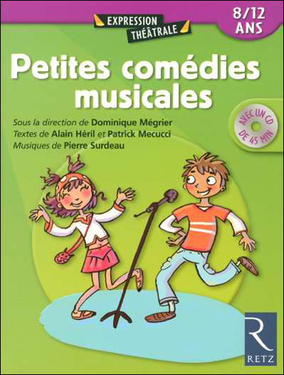 Petites comedies musicales +cd