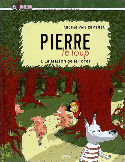 Pierre le loup - Tome 1 : Pierre le loup