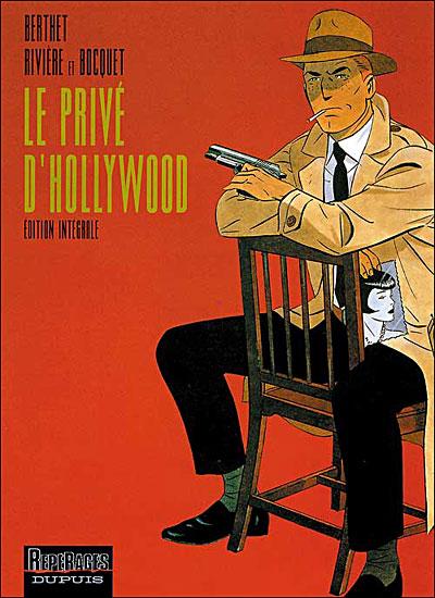 Le Privé d'Hollywood (édition intégrale) - Le Privé d'Hollywood (édition intégrale)