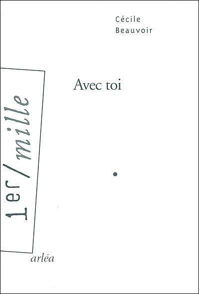 Avec Toi Broché Cécile Beauvoir Achat Livre Fnac