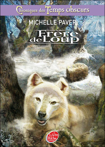 Chroniques des temps obscurs - Frère de loup - tome 1