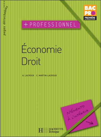 Economie Droit Plus Professionnel 1ere Bac Pro - Livre Eleve - Edition 2004