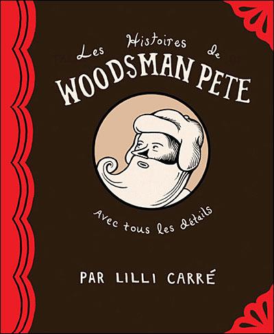 Les histoires de woodsman pete