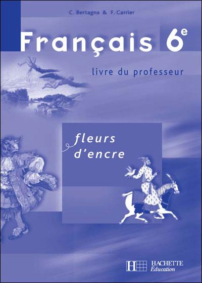 Fleurs D Encre Francais 6eme