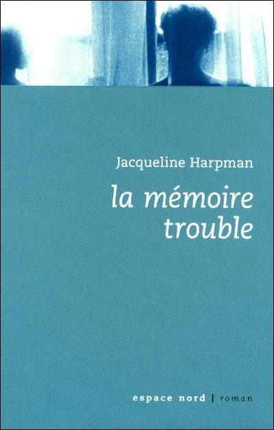 La memoire trouble