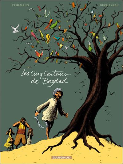 Les Cinq Conteurs de Bagdad - Cinq Conteurs de Bagdad (Les)