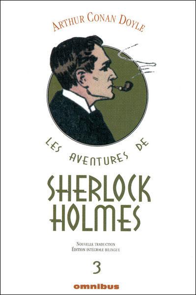 Les aventures de Sherlock Holmes - tome 3 édition intégrale bilingue