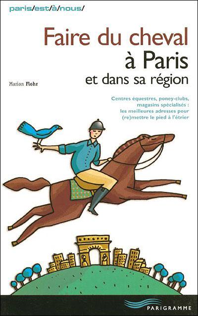 Faire du cheval à Paris et dans sa région