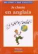 Je chante en anglais (Livre + K7)