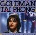 Jean-Jacques Goldman, Tai Phong
