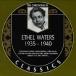 Ethel Waters 1934 / 1940