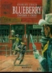 Blueberry - Blueberry, Tome 2